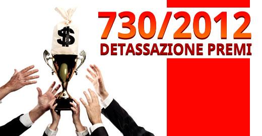 730-2012-DETASSAZIONE-PREMI