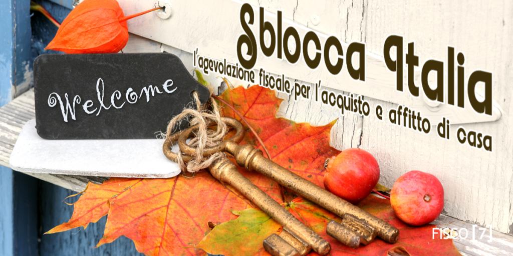 Sblocca italia l agevolazione fiscale per l acquisto e l for Acquisto casa milano