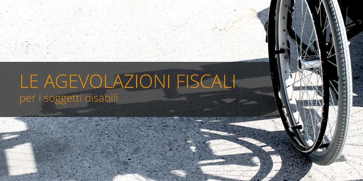 Le agevolazioni fiscali per i soggetti disabili fisco 7 for Legge 104 agevolazioni fiscali elettrodomestici