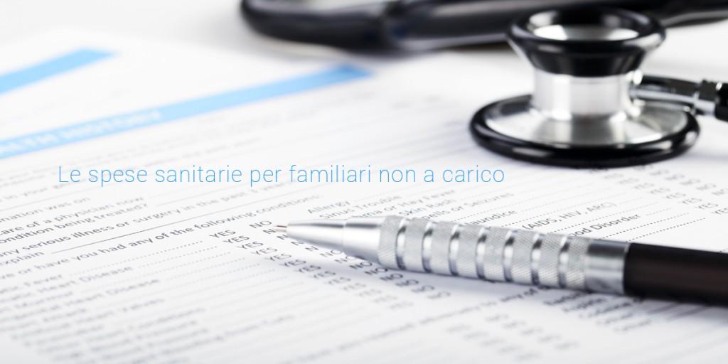 Le spese sanitarie per familiari non a carico fisco 7 - Spese familiari ...