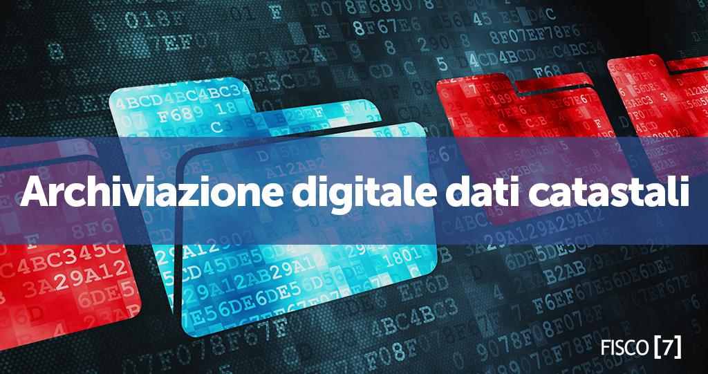 archiviaziazione-digitale-dati-catastali-fisco7