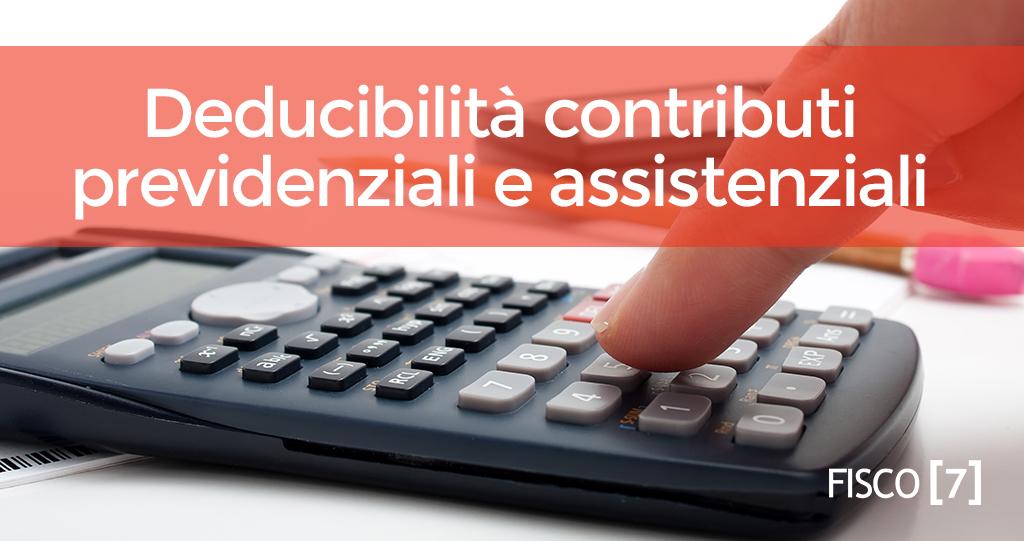 deducibilita-contributi-previdenziali-assistenziali-fisco7
