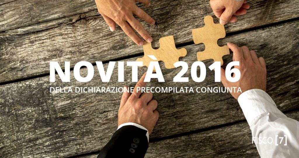 Novit 2016 della dichiarazione precompilata congiunta for Dichiarazione 730 precompilata