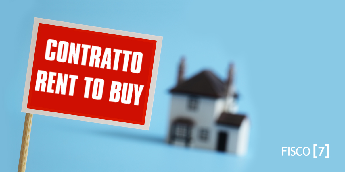 cos il contratto rent to buy fisco 7 ForContratto Rent To Buy