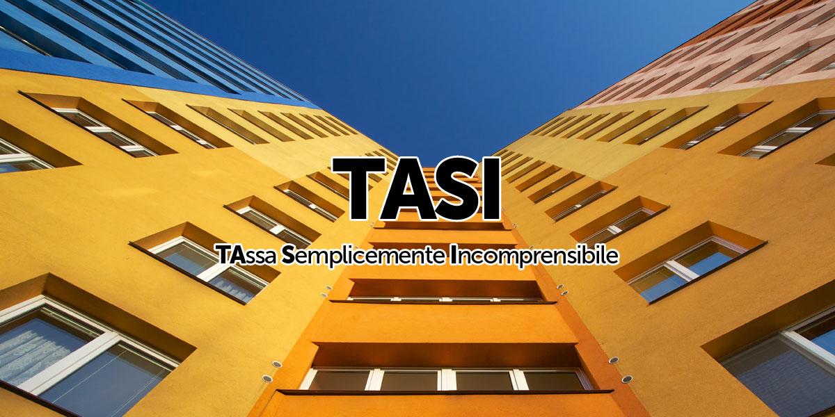 La TASI, Oltre A Presentarsi Come Unu0027imposta U201cestremamente Estroversau201d Per  Il Numero Di Variabili Che La Compone, Primeggiando Tra Le Tasse Più Odiose  E ...