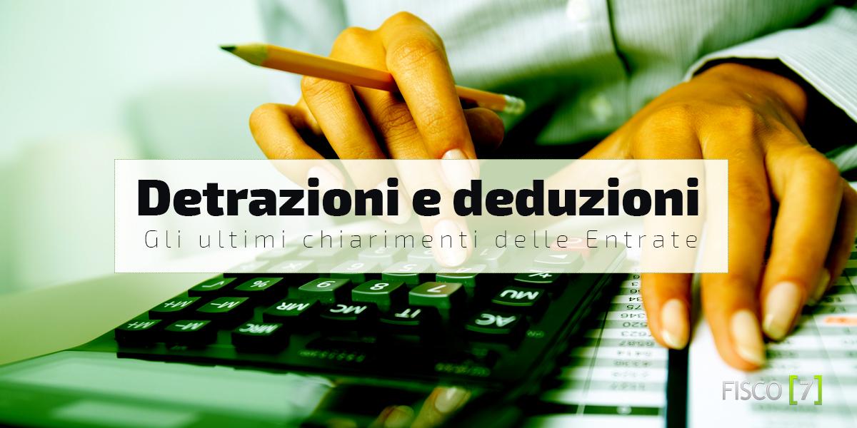 Detrazioni e deduzioni gli ultimi chiarimenti delle for Detrazioni fiscali ristrutturazione 2017 agenzia delle entrate