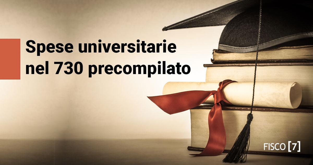 Spese universitarie e modello 730 precompilato fisco 7 for Spese deducibili 730