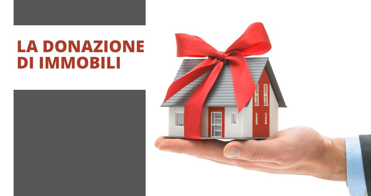 La donazione di immobili - Fisco 7